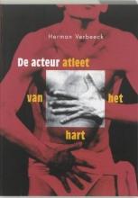 H. Verbeeck , De acteur, atleet van het hart