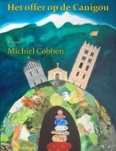 Michiel  Cobben Het offer op de Canigou