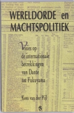K. van der Pijl , Wereldorde en machtspolitiek