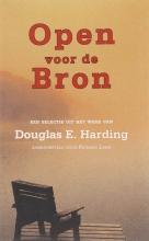 D. E. Harding , Open voor de Bron