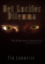 Tim  Lommerse Het Lucifer dilemma