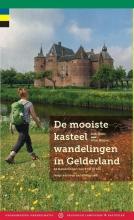 Rob Wolfs Wim Huijser, De mooiste kasteelwandelingen in Gelderland