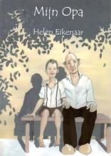 Helen  Eikenaar Mijn opa