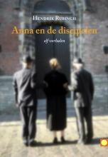 Hendrik  Rubingh Anna en de discipelen