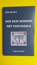 Eddy Reniers , Hoe Rijk worden met Postzegels
