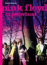 Charles  Beterams Pink Floyd in Nederland
