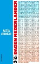Naeeda Aurangzeb , 365 dagen Nederlander