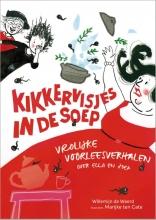 Willemijn de Weerd , Kikkervisjes in de soep