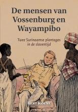 Bert Koene , De mensen van Vossenburg en Wayampibo
