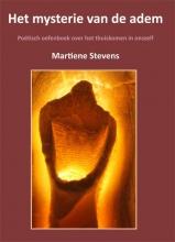 Martiene Stevens , Het mysterie van de adem