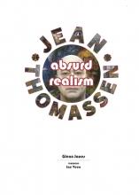 Glenn  Janes, Jean  Thomassen Jean Thomassen Absurd realism