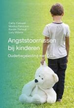 Lucy Willetts Cathy Creswell  Monika Parkinson  Kerstin Thirlwall, Angststoornissen bij kinderen