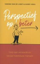 Harry Gras Simone van de Lindt, Perspectief op beter