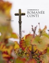 Gert  Crum Le Domaine de la Romanée-Conti Edition 2018