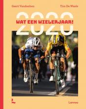 Tim De Waele Geert Vandenbon, Wat een wielerjaar!