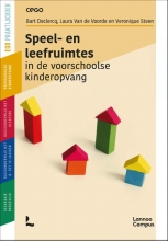 Veronique Steen Bart Declercq  Laura de Van de Voorde, Speel- en leefruimtes