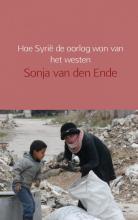 Sonja Van den Ende , Hoe Syrië de oorlog won van het westen