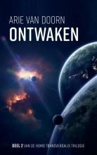 Arie Van Doorn , Ontwaken