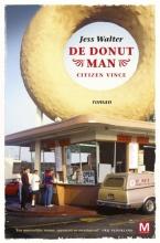 Jess  Walter De Donut Man