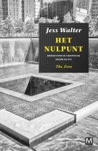 Jess  Walter Het Nulpunt