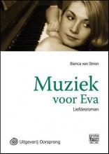 Bianca  Strien Muziek voor Eva - grote letter uitgave