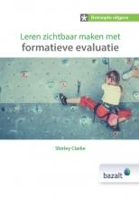 Shirley Clarke , Leren zichtbaar maken met formatieve evaluatie