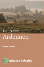 Robert Declerck , Duurzame Ardennen