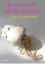 Cilja  Zuyderwyk Een urn vol kinderdromen