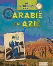 Tim  Cooke De Ontdekking van... Arabië en Azië