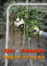 Kees  Lintermans Kjeld de voetbalheld