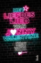 Wayne, Teddy Het liefdeslied van Jonny Valentine
