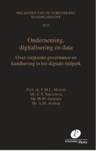 Prof. Mr. H.J. De Kluiver Mr. A. Arnbak  Mr. W. Geursen  Prof. Dr. L. Moerel  Mr. S. Yakovleva, Onderneming, digitalisering en data