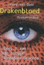 Lucy van Duin , Drakenbloed 1