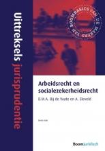 Uittreksels jurisprudentie Arbeidsrecht en socialezekerheidsrecht