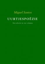 Miguel Santos , Uurtjespoëzie Een selectie in vier volumes