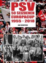 Jan Schepers , PSV 50 seizoenen Europacup
