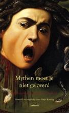 Hugo Koning , Mythen moet je niet geloven!