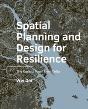 Wei Dai , Spatial Planning and Design for Resilience