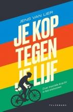 Jens Van Lier , Je kop tegen je lijf