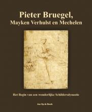 Jan Op de Beeck , Pieter Bruegel, Mayken Verhulst en Mechelen