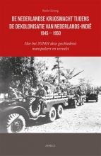 Bauke Geersing , De Nederlandse krijgsmacht tijdens de dekolonisatie van Nederlands-Indië 1945 – 1950