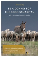 Klaas de Jong The donkey of the Good Samaritan
