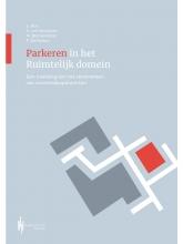 Pieter Delleman Ed van Savooyen  Ernst Bos  Martin Blankendaal, Parkeren in het ruimtelijk domein