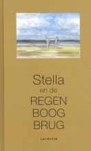 Lut Hoflijk , Stella en de regenboogbrug