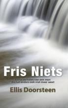Ellis Doorsteen , Fris Niets