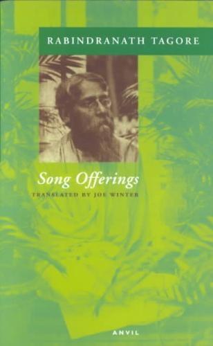 Rabindranath Tagore,   Joe Winter,Song Offerings