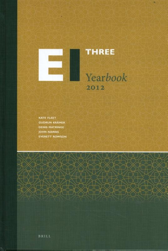 ,The Encyclopaedia of Islam Three Yearbook 2012