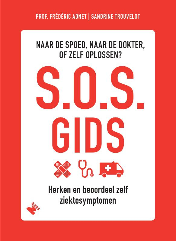 Frederic Adnet, Sandrine Trouvelot,S.O.S. gids