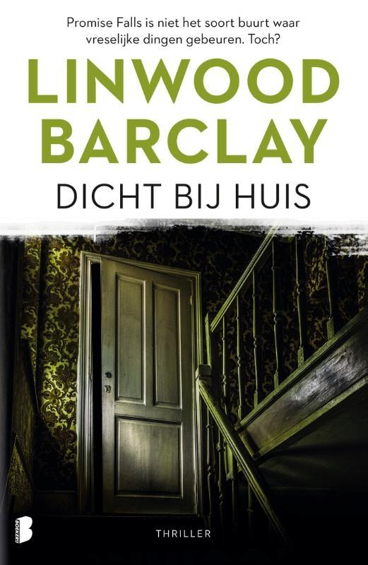Linwood Barclay,Dicht bij huis