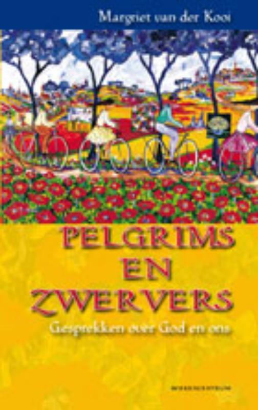 Margriet van der Kooi-Dijkstra,Pelgrims en zwervers
